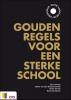 Gert-Jan  Bos, Elleke van den Burg-Poortvliet, Pieter  Gerrits, Roland  Zuidema,Gouden regels voor een sterke editie VO