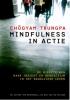 Chögyam Trungpa,Mindfulness in actie