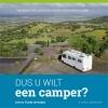Arie de Ruijter, Tineke de Ruijter,Dus u wilt een camper?
