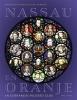 Emerentia van Heuven-van Nes,Nassau en Oranje in gebrandschilderd glas 1503-2005