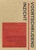 <b>Hans  Bennis, Sander  Bais, Pieter de Meijer</b>,Voortschrijdend inzicht