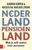 Natascha  van der Zwan, David   Hollanders, Sijbren   Kuiper,Pensioenen