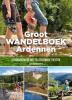 <b>Julien  van Remoortere</b>,Groot Wandelboek Ardennen
