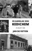 Jan  De Vetten ,De aanslag van Kedichem
