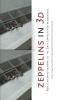 <b>Herbert  Verhey</b>,Zeppelins in 3D
