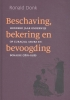 <b>Ronald  Donk</b>,Beschaving, bekering en bevoogding