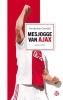 Huisdichter  Huisdichter Cornelis! ,Mesjogge van Ajax