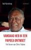 Aad  Kamsteeg ,Vandaag heb ik een Papoea ontmoet