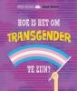 <b>Honor  Head</b>,Hoe is het om transgender te zijn?