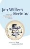 Bert van Geel ,JAN WILLEM BERTENS.