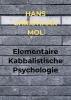 <b>Hans Christiaan  Mol</b>,Elementaire Kabbalistische Psychologie