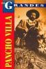 Tomo,Los Grandes, Pancho Villa