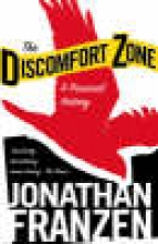Franzen, Jonathan The Discomfort Zone