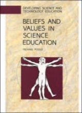 Michael Poole Beliefs and Values in Science Education