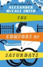 McCall Smith, Alexander Comfort Of Saturdays