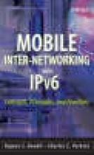Koodli, Rajeev S. Mobile Inter-networking with IPv6