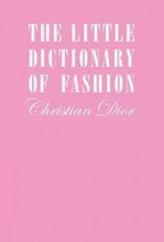 Dior,C. Little Dictionary of Fashion