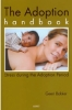 <b>Geeri Bakker</b>,The Adoption Handbook