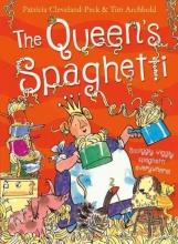 Cleveland-Peck, Patricia The Queen`s Spaghetti
