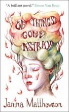 Matthewson, Janina Of Things Gone Astray