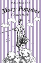 Travers, P. L. Mary Poppins Comes Back