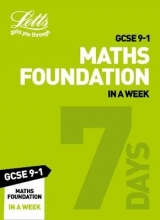 Letts GCSE,   Fiona Mapp Grade 9-1 GCSE Maths Foundation In a Week