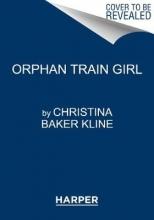 Christina Baker Kline Orphan Train Girl