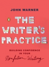 John Warner The Writer`s Practice
