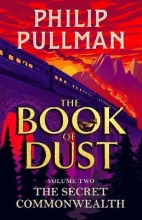 Christopher Wormell Philip Pullman, The Secret Commonwealth: The Book of Dust Volume Two