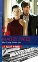 Yates, Maisey Her Little White Lie