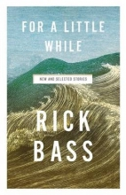 Bass, Rick For a Little While