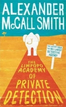 McCall Smith, Alexander Limpopo Academy Of Private Detection