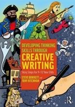 Steve Bowkett,   Tony Hitchman Developing Thinking Skills Through Creative Writing