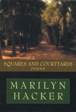 Marilyn Hacker Squares and Courtyards