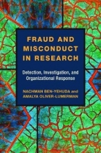 Nachman Ben-Yehuda,   Amalya Oliver-Lumerman Fraud and Misconduct in Research