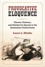 Mielke, Laura L. Provocative Eloquence