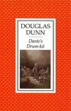 Douglas Dunn Dante`s Drumkit