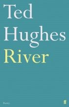 Ted Hughes River