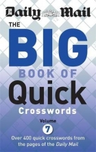 Daily Mail Daily Mail Big Book of Quick Crosswords Volume 7