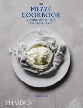 Salma Hage, The Mezze Cookbook