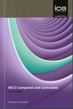 Forward, Frances NEC3 and Construction Contracts: Compared and Contrasted