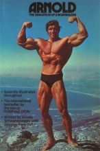 Kent, Douglas Hall Arnold: The Education Of A Bodybuilder
