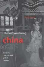 David Zweig Internationalizing China