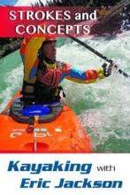 Jackson, Eric Kayaking with Eric Jackson
