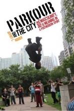 Kidder, Jeffrey L. Parkour and the City