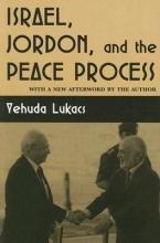 Lukacs, Yehuda Israel, Jordan, and the Peace Process