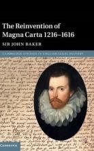 Baker, John The Reinvention of Magna Carta 1216–1616