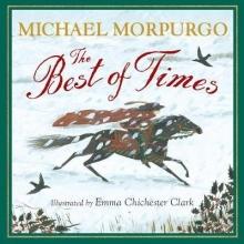 Morpurgo, Michael Best of Times