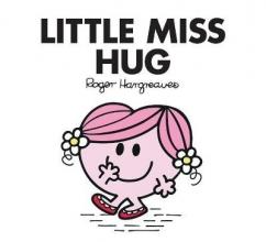HARGREAVES, ROGER Little Miss Hug