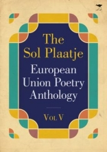Various Poets The Sol Plaatje European Union Poetry Anthology Vol. V